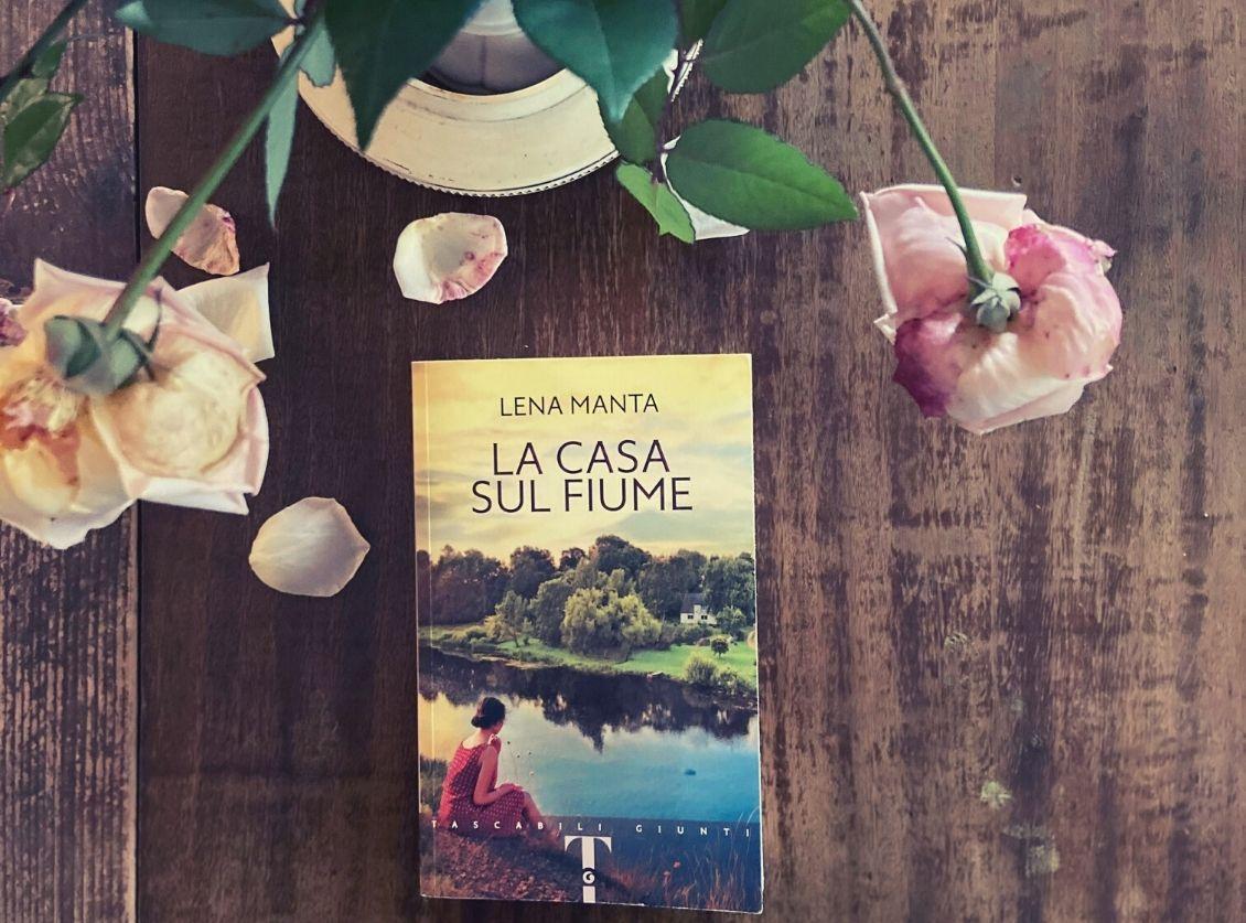 La Casa sul Fiume di Lena Manta: la mia recensione